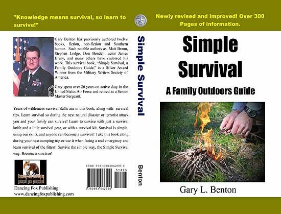 Simple Survival: A Family Outdoors Guide, Benton, Gary L.